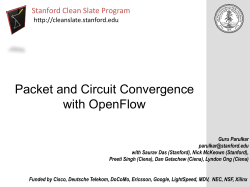 Packet and Circuit Convergence with OpenFlow Stanford Clean Slate Program