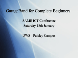 GarageBand for Complete Beginners SAME ICT Conference Saturday 18th January