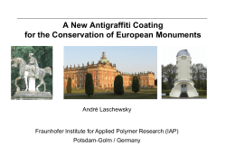 A New Antigraffiti Coating for the Conservation of European Monuments André Laschewsky