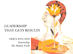 LEADERSHIP THAT GETS RESULTS HDCS 4393/4394 Internship