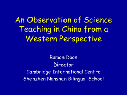 An Observation of Science Teaching in China from a Western Perspective Ramon Doon