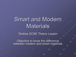 Smart and Modern Materials Textiles GCSE Theory Lesson Objective to know the difference