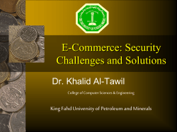 E-Commerce: Security Challenges and Solutions Dr. Khalid Al-Tawil