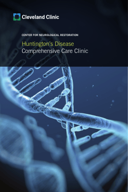 Huntington's Disease Comprehensive Care Clinic CENTER FOR NEUROLOGICAL RESTORATION