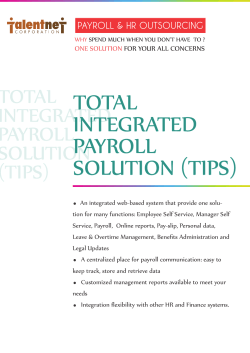 TOTAL INTEGRATED PAYROLL SOLUTION (TIPS)