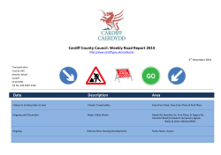 Date          ... Area Cardiff County Council: Weekly Road Report 2014