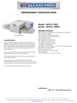 IMPINGEMENT CONVEYOR OVEN Model – BPICO-1820 Model – BPICO-1820VL Standard Features