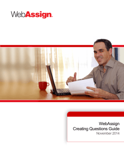 WebAssign Creating Questions Guide November 2014