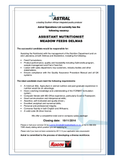 ASSISTANT NUTRITIONIST MEADOW FEEDS DELMAS Astral Operations Ltd currently has the following vacancy: