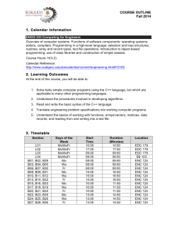 COURSE OUTLINE Fall 2014 1. Calendar Information