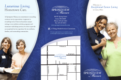 Luxurious Living. Hometown Care. Exceptional Senior Living Welcome to