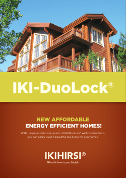 IKI-DuoLock® NEW AFFORDABLE  ENERgy EFFIcIENt hOmEs!