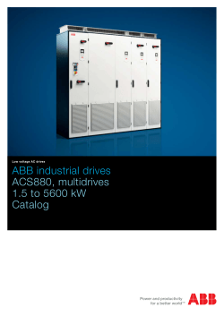 ABB industrial drives ACS880, multidrives 1.5 to 5600 kW Catalog