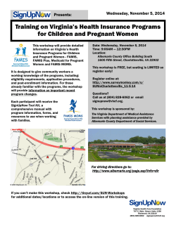 Training on Virginia's Health Insurance Programs for Children and Pregnant Women Presents: