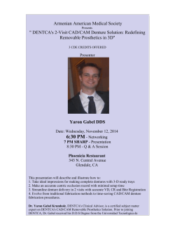 "Armenian American Medical Society "" DENTCA's 2-Visit CAD/CAM Denture Solution: Redefining"
