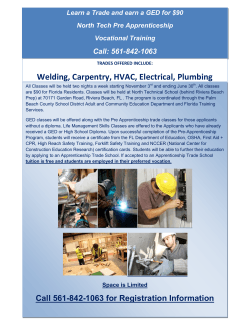 Welding, Carpentry, HVAC, Electrical, Plumbing Call: 561-842-1063 North Tech Pre Apprenticeship