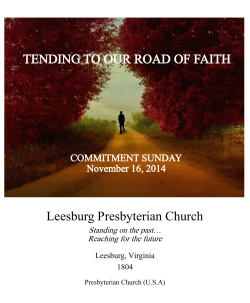 TENDING TO OUR ROAD OF FAITH Leesburg Presbyterian Church COMMITMENT SUNDAY