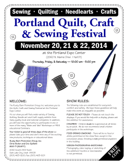 Portland Quilt, Craft & Sewing Festival November 20, 21 & 22, 2014 3EWING