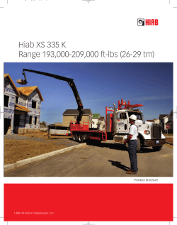 Hiab XS 335 K Range 193,000-209,000 ft-lbs (26-29 tm) Product brochure 1-888-799-4422 •