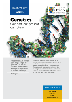Genetics Our past, our present, our future InformatIon sheet