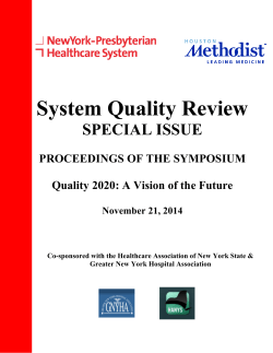 System Quality Review SPECIAL ISSUE  PROCEEDINGS OF THE SYMPOSIUM