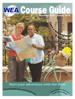 Course Guide Start your adventure with the WEA a n ew la