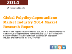 2014 Global Polydicyclopentadiene  Market Industry 2014 Market  Research Report