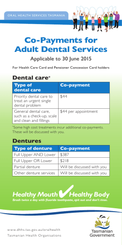 Co-Payments for Adult Dental Services Dental care Applicable to 30 June 2015
