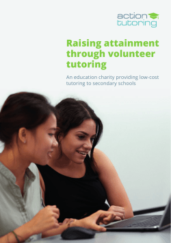Raising attainment through volunteer tutoring An education charity providing low-cost