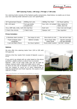 GRP Catering Trailer, 14ft long x 7ft high x 7.6ft wide Our catering