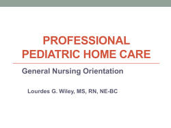 Nursing Orientation - Power Point - Professional Pediatric Home Care