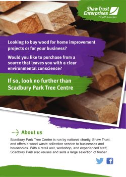 If so, look no further than Scadbury Park Tree Centre