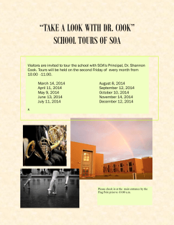 """TAKE A LOOK WITH DR. COOK"" SCHOOL TOURS OF SOA"