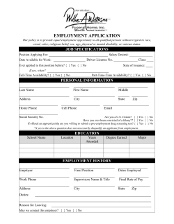 EMPLOYMENT APPLICATION If yes, when? ______ __