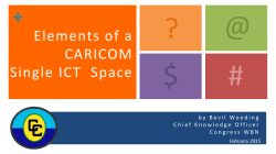 Mr. Bevil Wooding: Elements of a CARICOM Single ICT Space