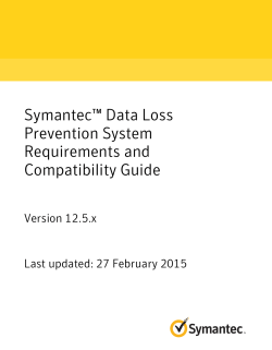 Symantec™ Data Loss Prevention System Requirements and