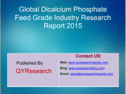 Global Dicalcium Phosphate Feed Grade Market 2015 Industry Trend, Analysis, Survey and Overview