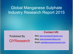 Global Manganese Sulphate Market 2015 Industry Trend, Analysis, Survey and Overview