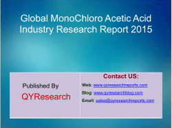 Global MonoChloro Acetic Acid Market 2015 Industry Trend, Analysis, Survey and Overview