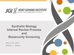 Synthetic Biology Internal Review Process and Biosecurity Screening
