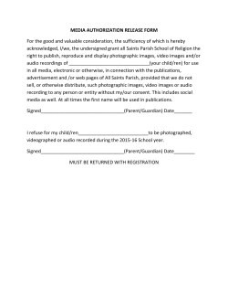 MEDIA AUTHORIZATION RELEASE FORM For the good and