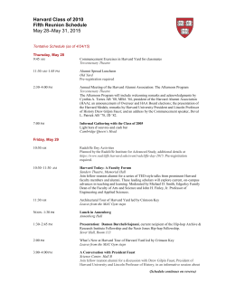 Harvard Class of 2010 Fifth Reunion Schedule May 28–May 31, 2015