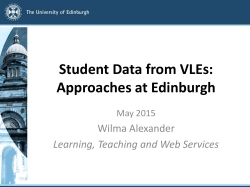 Student Data from VLEs: Approaches at Edinburgh
