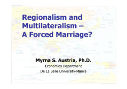 Regionalism and Multilateralism – A Forced Marriage?