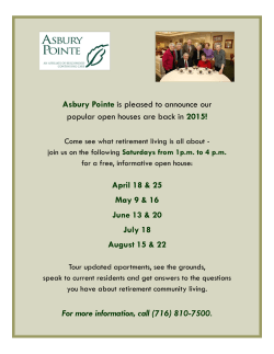 Asbury Pointe is pleased to announce our popular open houses are