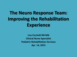 Improving the Rehabilitation Experience, Lisa Cicchelli RN MN