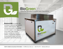 BioGreen360 is a totally self- contained, continual feed, aerobic