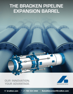 THE BRADKEN PIPELINE EXPANSION BARREL