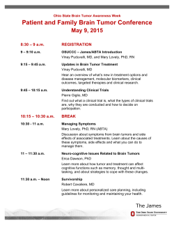 Patient and Family Brain Tumor Conference May 9, 2015