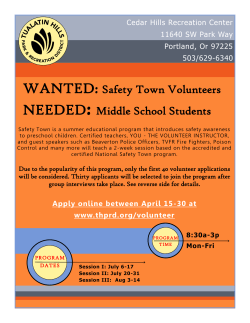 WANTED: Safety Town Volunteers NEEDED: Middle School Students